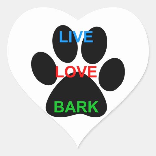 Live Love Bark Dog Paw Print Heart Sticker Zazzlecom