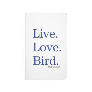Live. Love. Bird. Journal