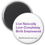 Live, Love, Birth 2 Inch Round Magnet
