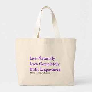 Live, Love, Birth Large Tote Bag