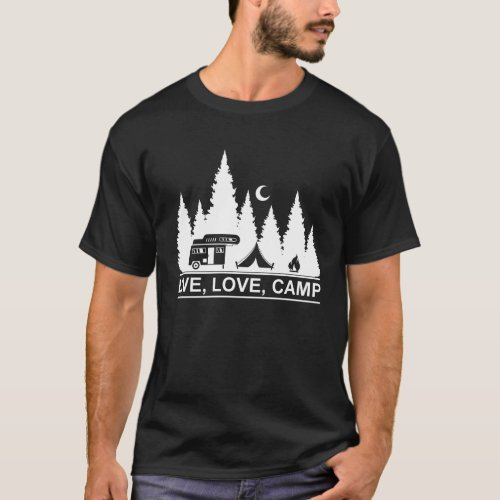 Live Love Camp Gift T_Shirt