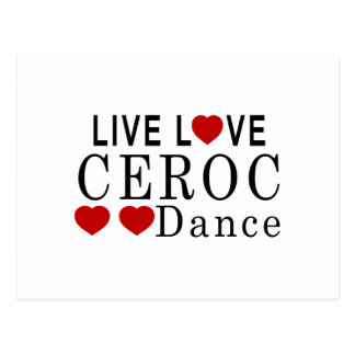 LIVE LOVE CEROC DANCE POSTCARD