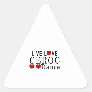 LIVE LOVE CEROC DANCE TRIANGLE STICKER