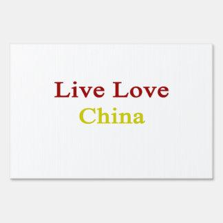 Live Love China Sign