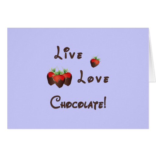 Live Love Chocolate Stationery Note Card