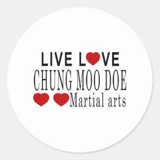 LIVE LOVE CHUNG MOO DOE MARTIAL ARTS CLASSIC ROUND STICKER