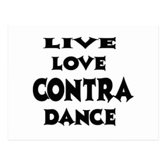 Live Love Contra Dancing Postcard