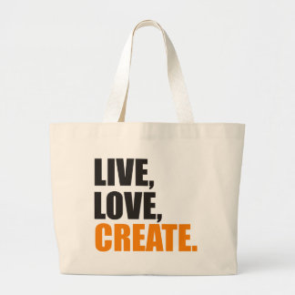 live love create large tote bag