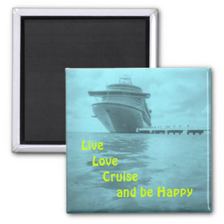 Live Love Cruise 2 Inch Square Magnet