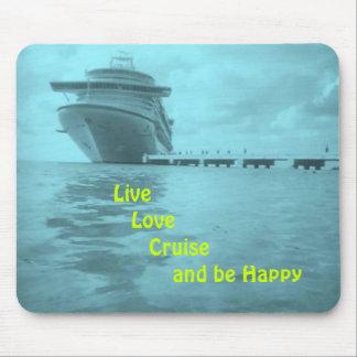 Live Love Cruise Mousepad