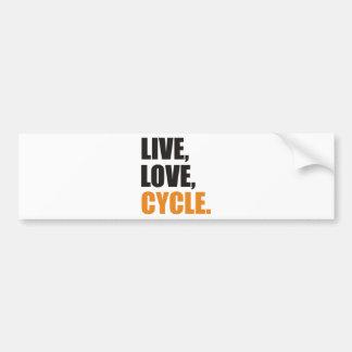 Live, Love, Cycle Car Bumper Sticker