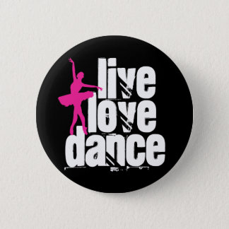 Live, Love, Dance Ballerina Button