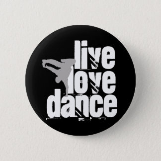 Live, Love, Dance Button