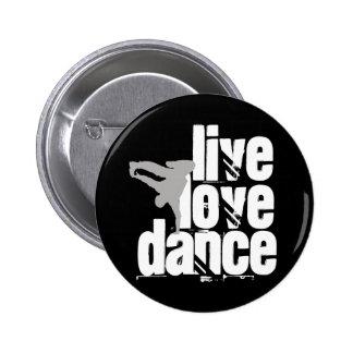 Live, Love, Dance Button