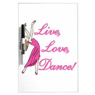 Live Love Dance Dry-Erase Board