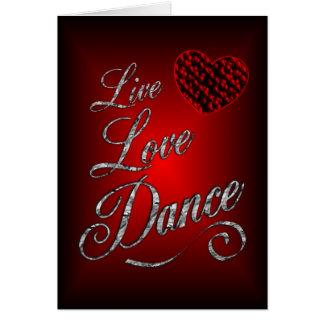 Live, Love, Dance Greeting Card