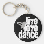 Live, Love, Dance Keychain