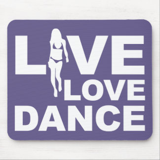 Live Love Dance Mouse Pad