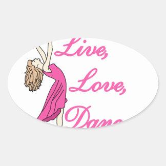 Live Love Dance Oval Sticker