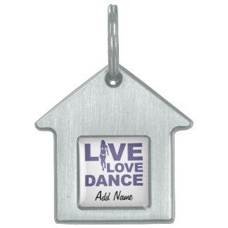 Live Love Dance Pet Tag