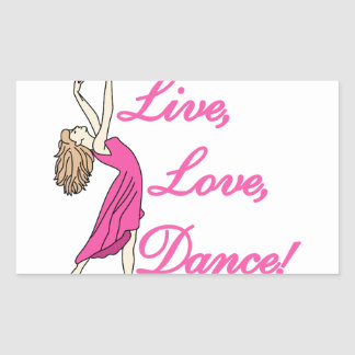 Live Love Dance Rectangular Sticker