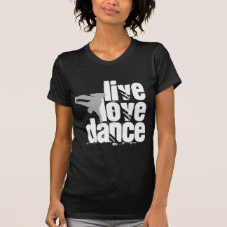 Live, Love, Dance Tee Shirt