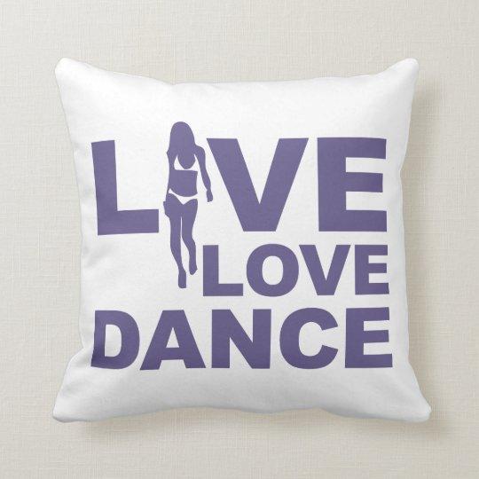 Live Love Dance Throw Pillow