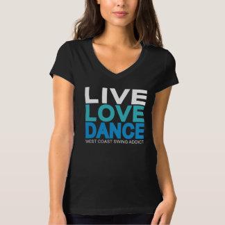 Live Love Dance - West Coast Swing Shirt