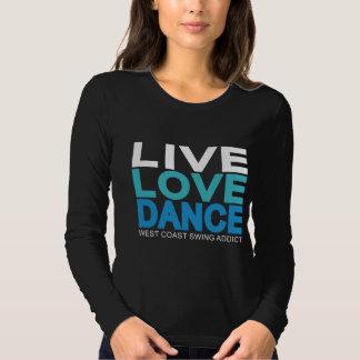 Live Love Dance - West Coast Swing Tee Shirt