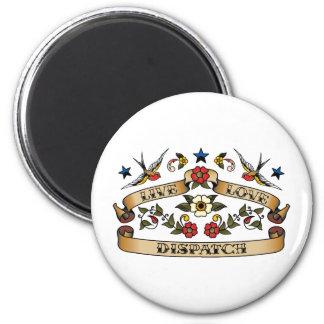 Live Love Dispatch 2 Inch Round Magnet
