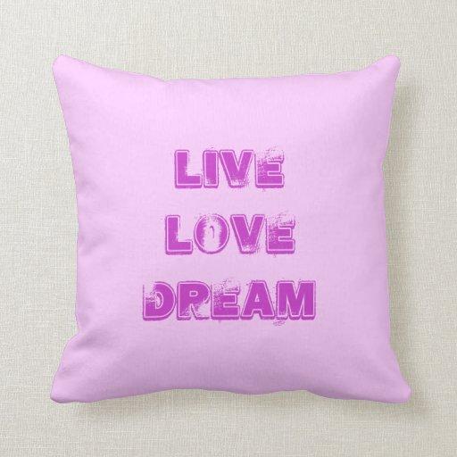 Live Love Dream Pillows