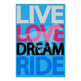 Live Love Dream Ride Cowgirl Equestrian Poster
