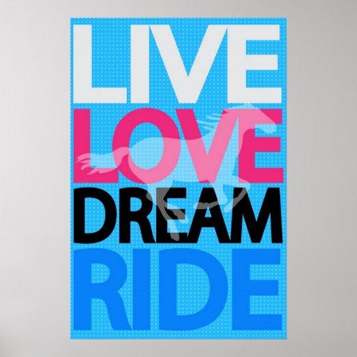 Live Love Dream Ride Cowgirl Equestrian Poster