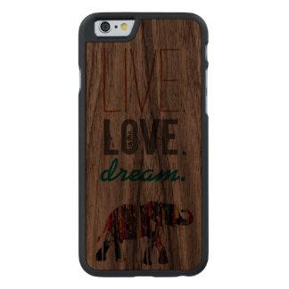 Live. LOVE. Dream. Wood Case Carved® Walnut iPhone 6 Slim Case
