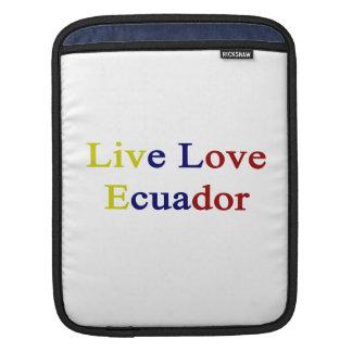 Live Love Ecuador Sleeves For iPads