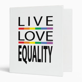 Live Love Equality 3 Ring Binder