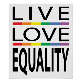 Live Love Equality Poster
