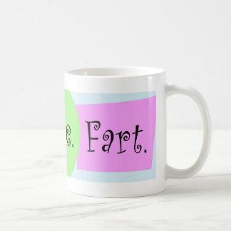 Live_Love_Fart Coffee Mug