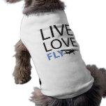 Live Love Fly Dog Shirt