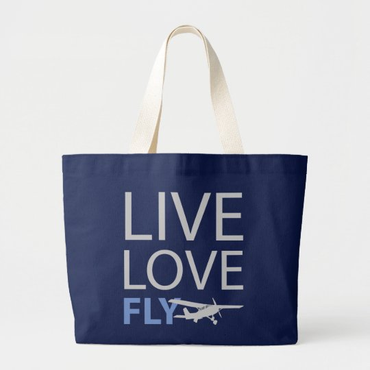 Live Love Fly Large Tote Bag
