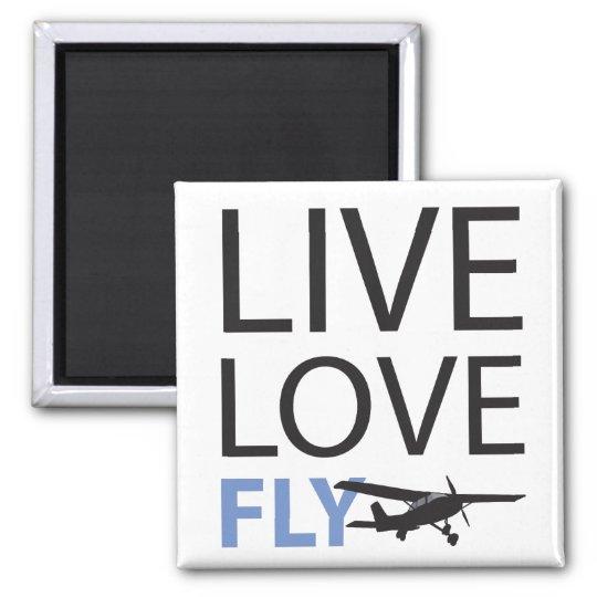 Live Love Fly Magnet
