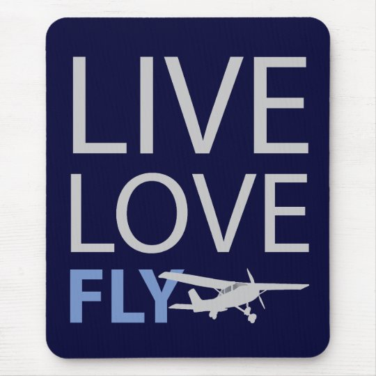 Live Love Fly Mouse Pad