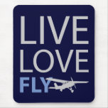 Live Love Fly Mouse Pads