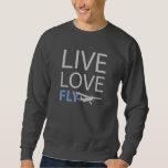 Live Love Fly Pullover Sweatshirt