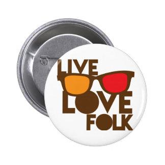 Live LOVE FOLK music 2 Inch Round Button