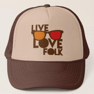 Live LOVE FOLK music Trucker Hat