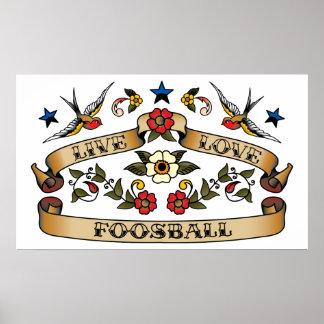 Live Love Foosball Posters