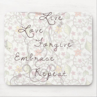 Live love forgive mouse DAP mouse Mouse Pad