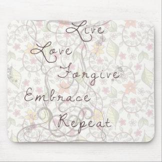 Live love forgive mouse pad raton