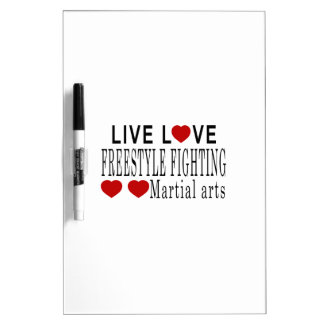 LIVE LOVE FREESTYLE FIGHTING MARTIAL ARTS Dry-Erase BOARD